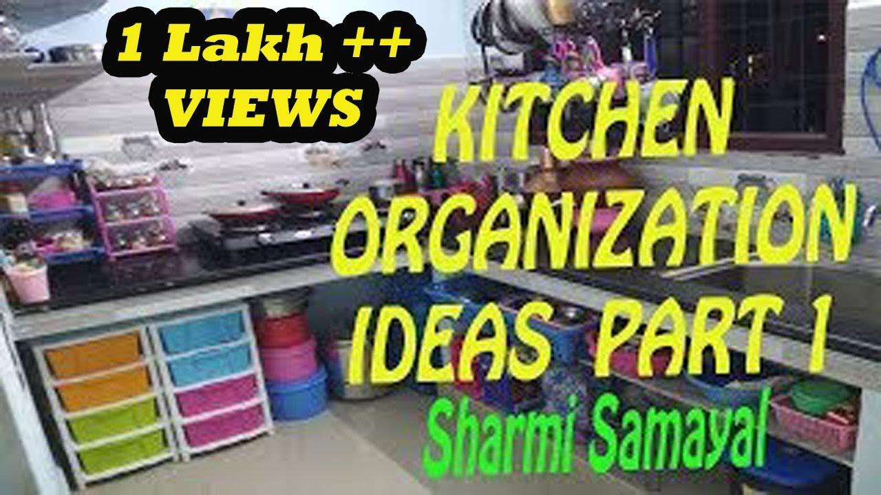 Kitchen Organization Kitchen Organization In Tamil Small Kitchen Ideas Part 1