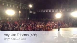 Atty. Jat Tabamo (#36) at Brgy Cut Cut Dos, Tarlac City