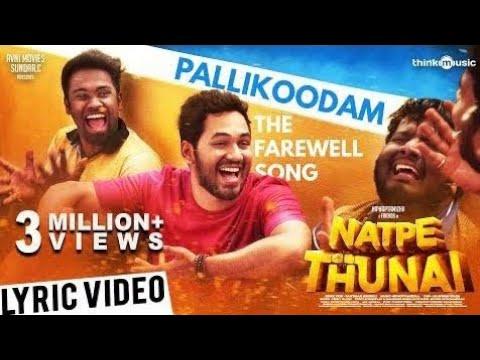 Natpe ThunaiPallikoodam The Farewell Song cover Lyric Video