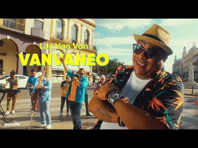 Los Van Van - Vanvaneo (Video Oficial)