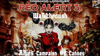 Command & Conquer Red Alert 3 - Allies Mission 2 - Cannes - Walkthrough
