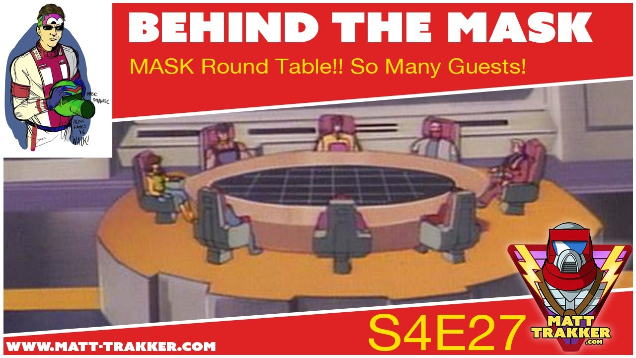 MASK Round Table