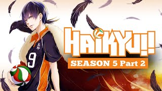 Haikyuu Season 5 Part 2 Confirmed Release Date Plot Storyline Us News Box Official Youtube