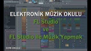 Fl studio müzik yapma