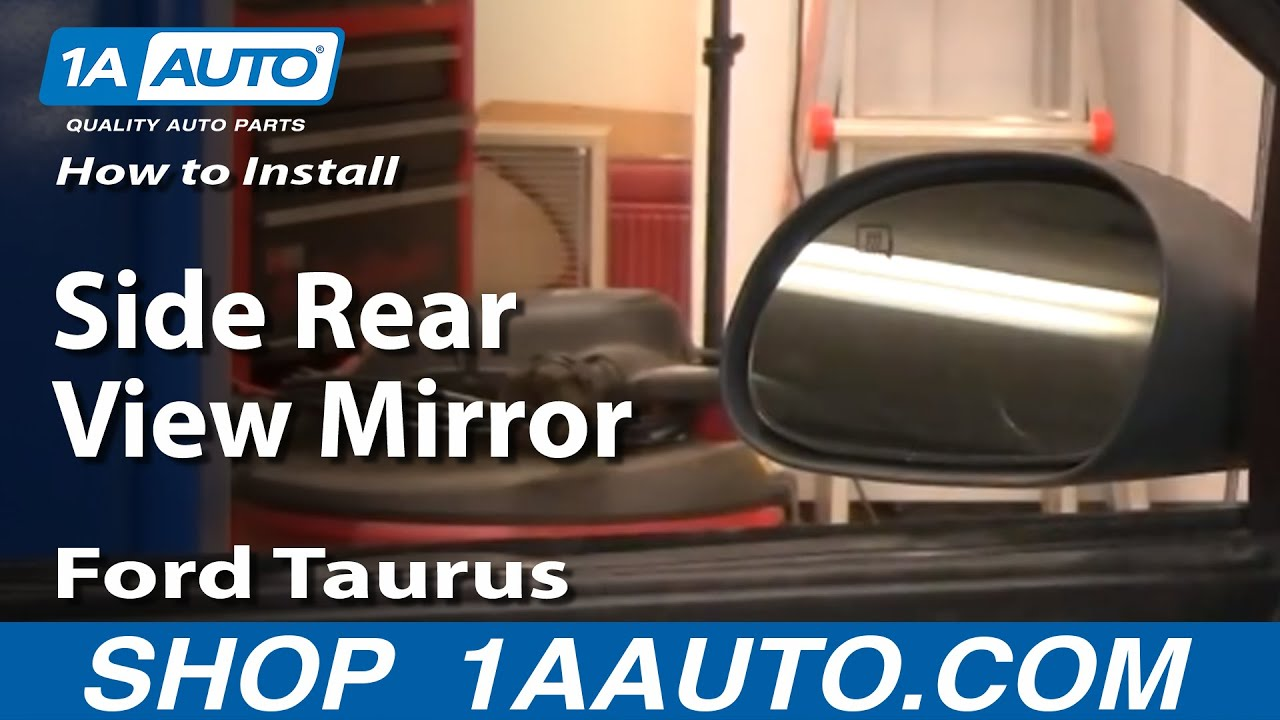 How To Install Replace Side Rear View Mirror Ford Taurus