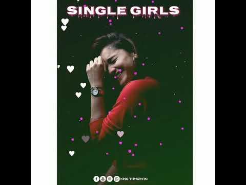 Single Girls Whatsapp Status Tamil Girls Singles Song Whatsapp Status Girls Whatsapp Status