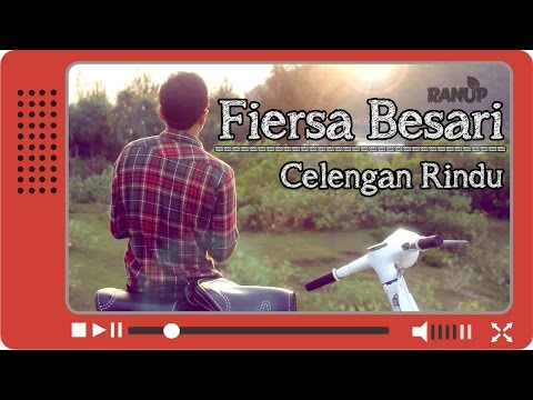 Fiersa Besari - Celengan Rindu (Unofficial Video Clip)