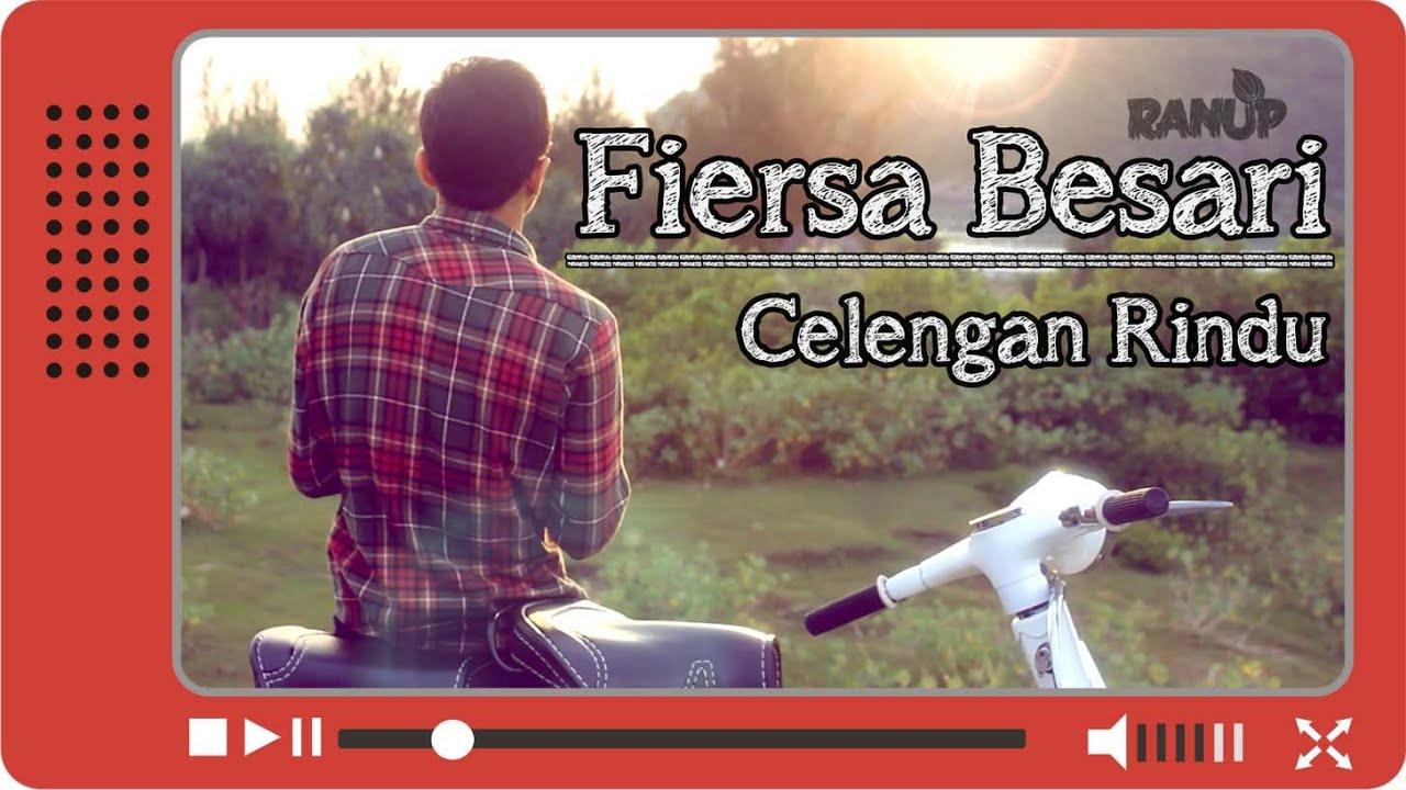 Fiersa Besari - Celengan Rindu (Unofficial Video Clip ...