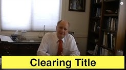 Clearing Title