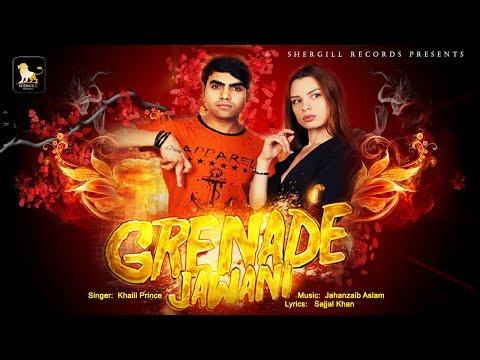 Grenade Jawani || Khalil Prince || Jahanzaib Aslam || Latest Punjabi Song || Shergill Records