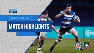 MATCH HIGHLIGHTS   Bath Rugby 21-20 Leicester Tigers