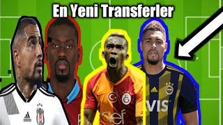 En Yeni Transferler|Beşiktaş, Fenerbahçe, Galatasaray, Trabzonspor