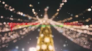 Max Oazo & Cami - Jingle Bells (Regard & Rafo Remix)