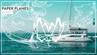 Paper Planes - Wavey [NEST074]