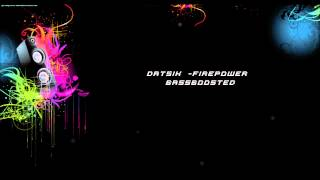 Datsik - Firepower (Bass Boosted) (HD)