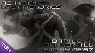 Battle Of Bunker Hill : AC Initiates Lost Memory 02157