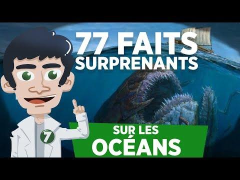 77 FAITS SURPRENANTS SUR LES OCEANS - Doc Seven