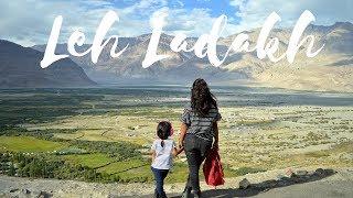 LADAKH WITH A KID | Ladakh travel Vlog 2018