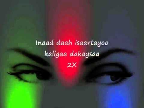 Somali Lyrics   Karaoke   Dawadii nafteydaay