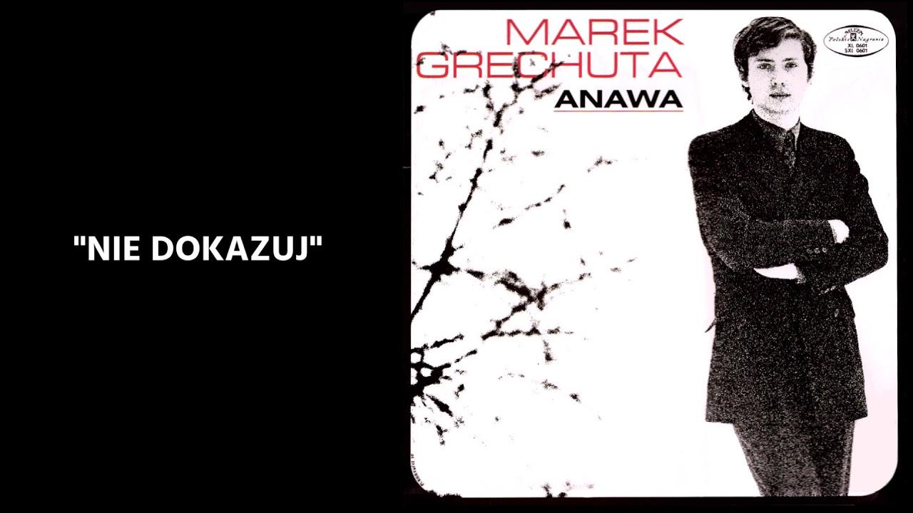 Marek Grechuta - Nie dokazuj [Official Audio]
