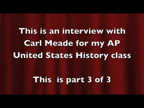 Interview with Carl Meade part 3