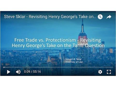 Steve A. Sklar - Free Trade Versus Protectionism