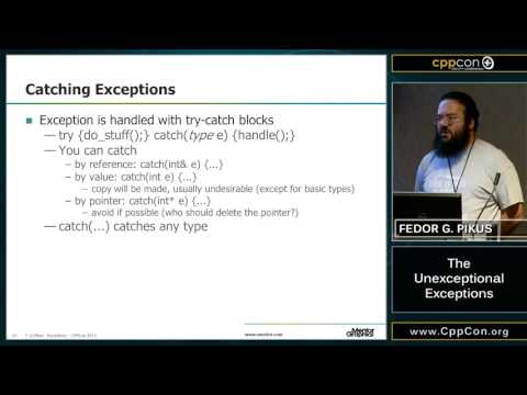 "CppCon 2015: Fedor Pikus ""The Unexceptional Exceptions"""