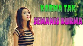 DJ KARMA TAK SEMANIS KURMA // NEW REMIX
