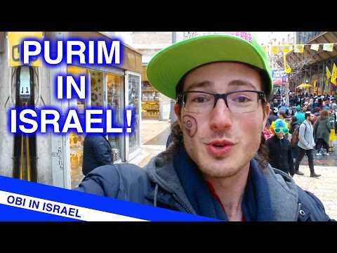 PURIM IN ISRAEL - IT'S CRAZY HERE!