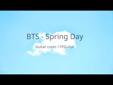 BTS (방탄소년단) - 봄날 (Spring Day) Acoustic Guitar Cover
