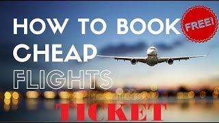 Free Online Book Your Flight Ticket 2019
