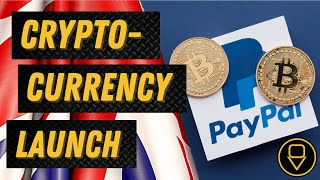 Paypal launches its UK cryptocurrency service – Outside Views