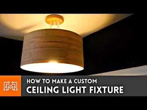 How to make a custom ceiling light fixture