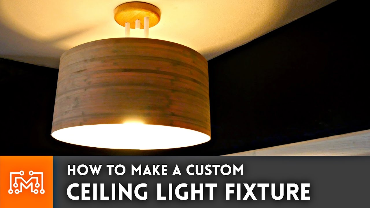 How to make a custom ceiling light fixture youtube for How to make your own light fixture