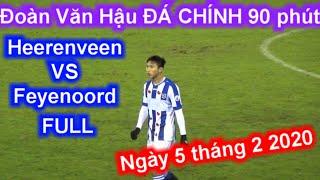 Đoàn Văn Hậu đá chính 90 phút 5-2-2020 FULL quá xuất sắc Heerenveen VS Feyenoord | Sarah Nguyen