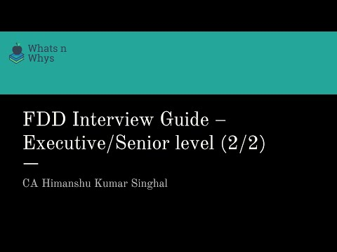 Financial Due Diligence (FDD) Interview Guide – Executive/Senior level (2/2)