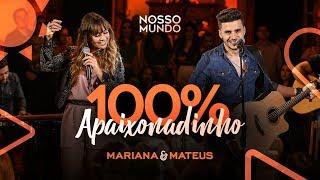 Baixar Mariana e Mateus - 100% Apaixonadinho - DVD Nosso Mundo - IG: marianaemateus