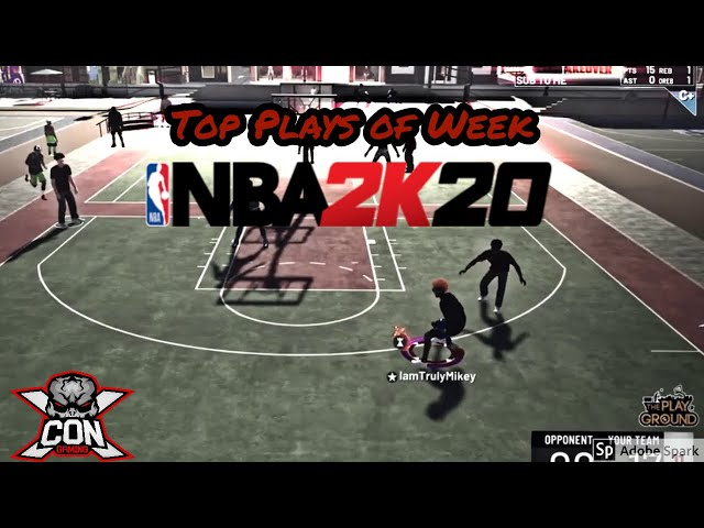 XCON NBA 2K20 Top Plays of Weeks From WestSideReLLy