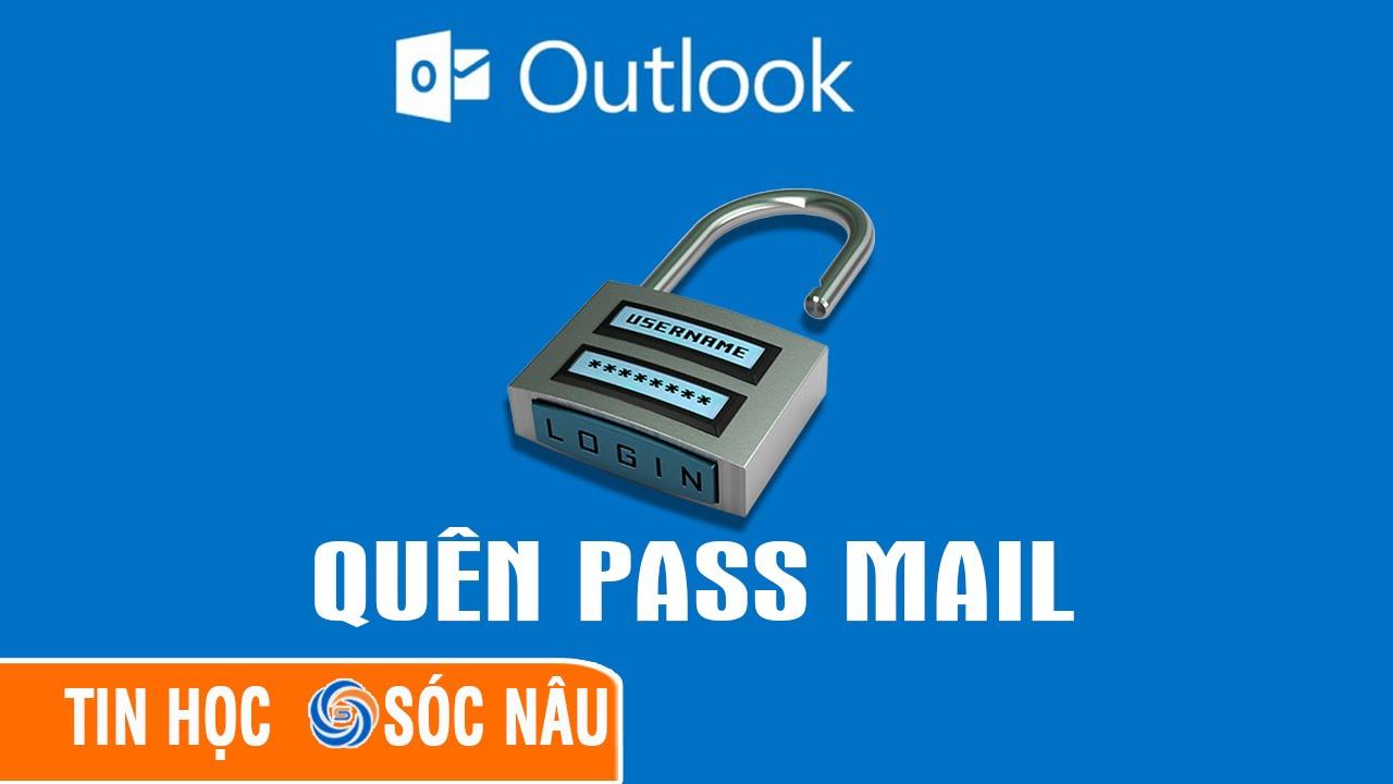 Quên mật khẩu đã lưu trong Outlook Office phải làm sao?