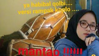 spesial ramadhan|Ya habibal qolbi cover versi rampak...