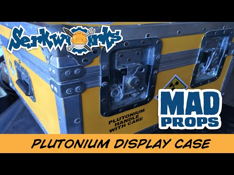 Mad Props:  Plutonium Display Case