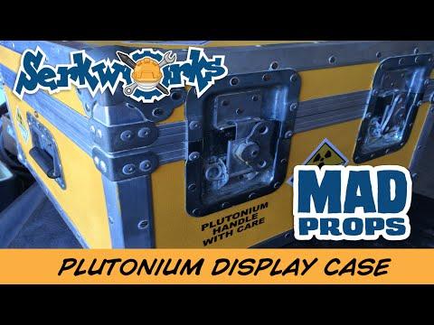 Mad Props:  Plutonium Display Case