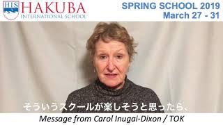 HIS Spring School 2019 Message from Carol Inugai-Dixon