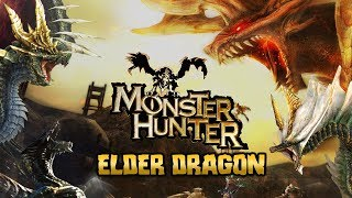 All Elder Dragon In Every Monster Hunter (Games and Manga)