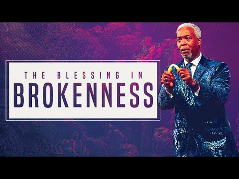 The Blessing In Brokenness | Bishop Dale C. Bronner | Word of Faith Family Worship Cathedral