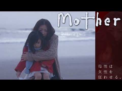 Mother phim Nhật Bản (vietsub) tập 1