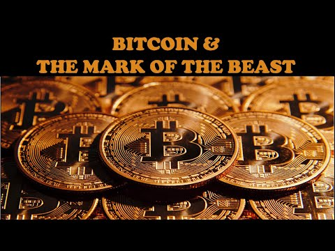 The Truth About Bitcoin & The Mark Of The Beast