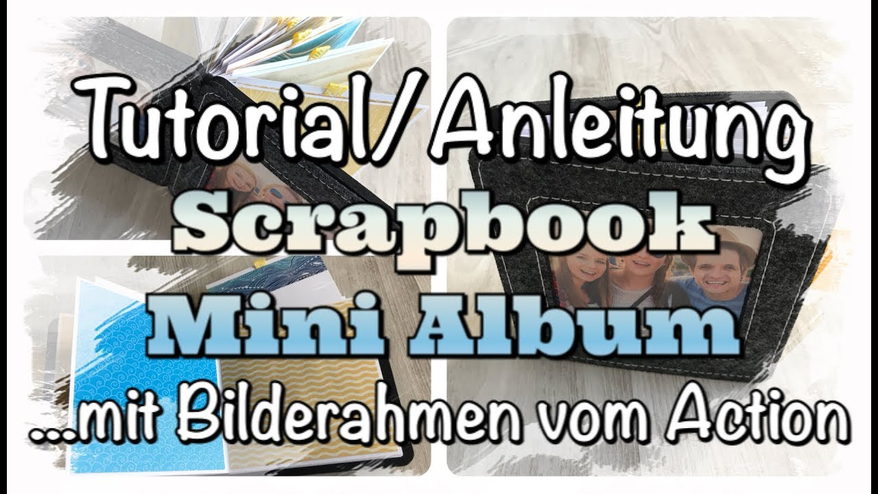 Anleitung/Tutorial Scrapbook Mini Album (Bilderrahmen aus einem ...