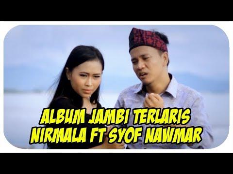 Nirmala feat Syof Nawmar [Full Album] Piruntung Malang (Lagu Daerah Jambi Terlaris)