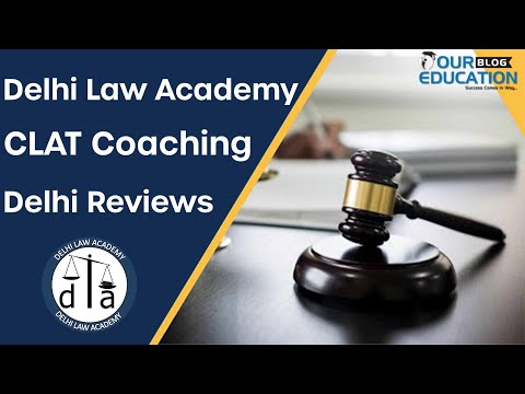 Delhi Law Academy CLAT Coaching Delhi Reviews
